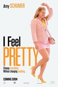 I Feel Pretty movie playing in High River